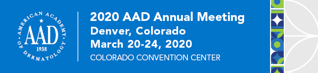 2020 AAD Annual Meeting. Denver, Colorado. March 20-24, 2020. Colorado Convention Center.